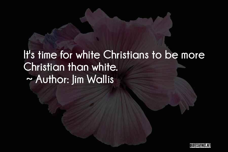 Jim Wallis Quotes 384158