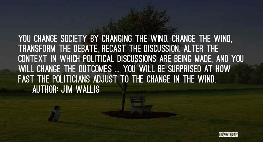 Jim Wallis Quotes 392228