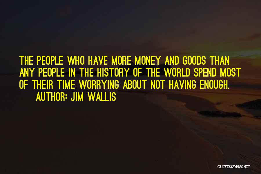 Jim Wallis Quotes 484829