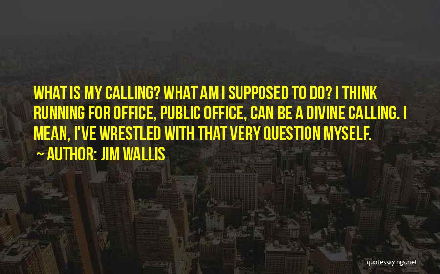Jim Wallis Quotes 78669