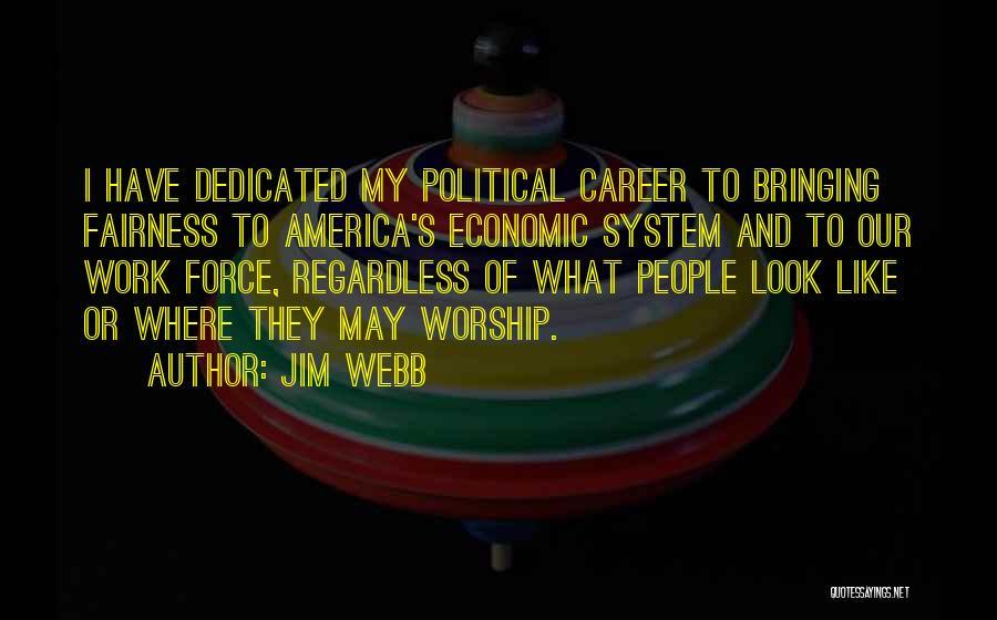 Jim Webb Quotes 1409532