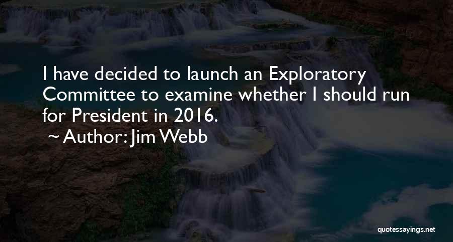 Jim Webb Quotes 1593053