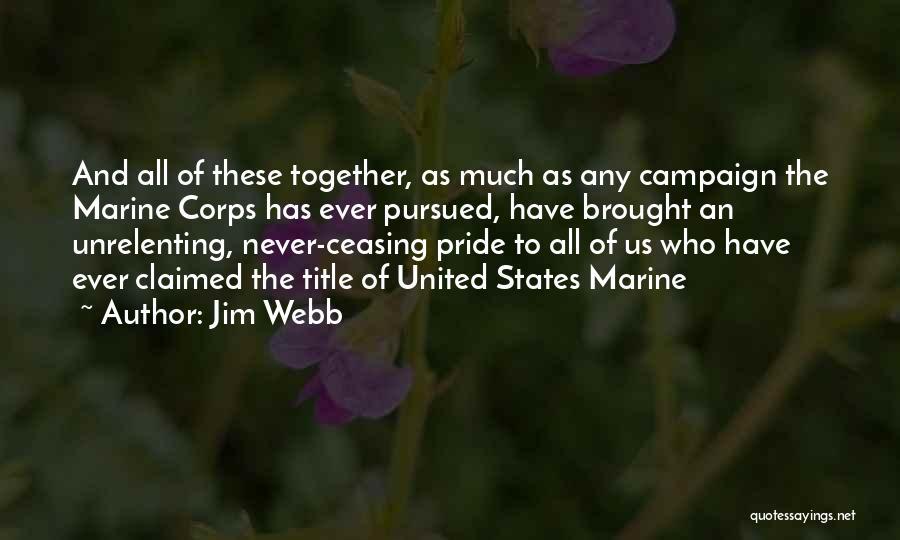 Jim Webb Quotes 1936095