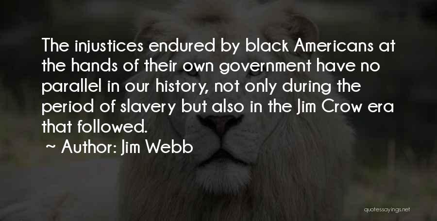 Jim Webb Quotes 2179267