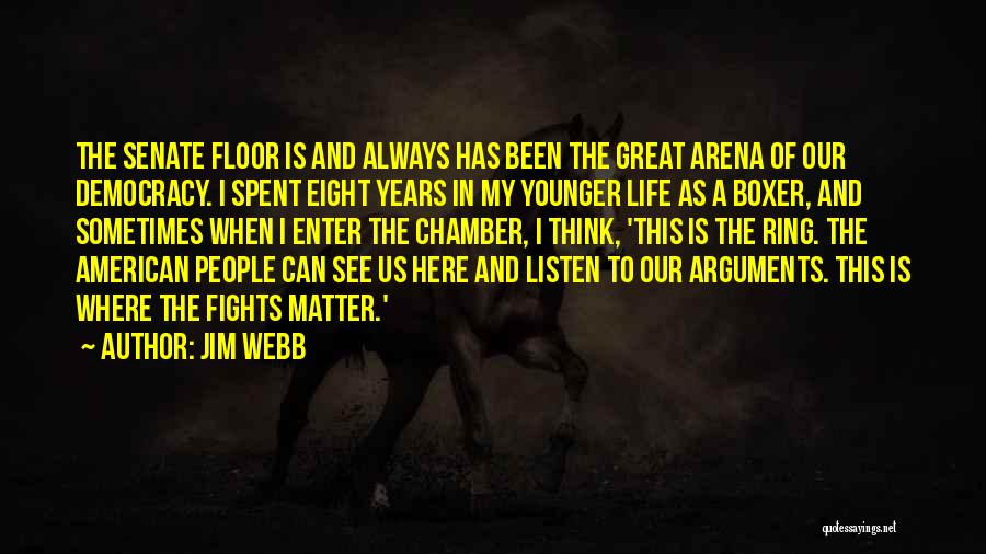 Jim Webb Quotes 2270094