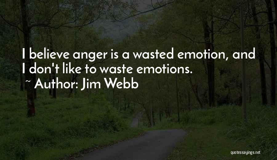 Jim Webb Quotes 243691