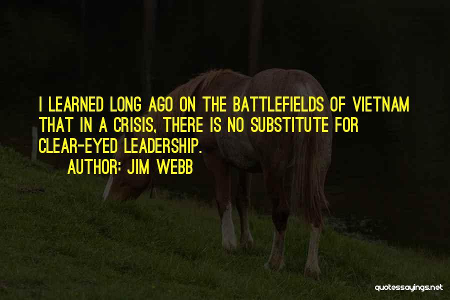 Jim Webb Quotes 342344