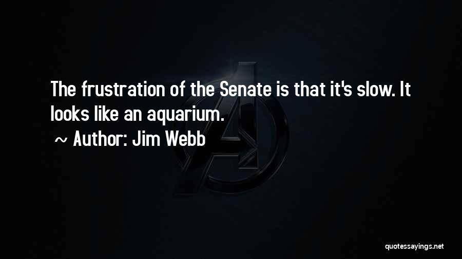 Jim Webb Quotes 464419