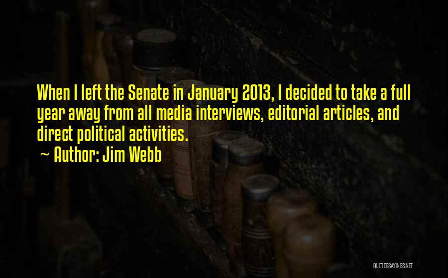 Jim Webb Quotes 527280