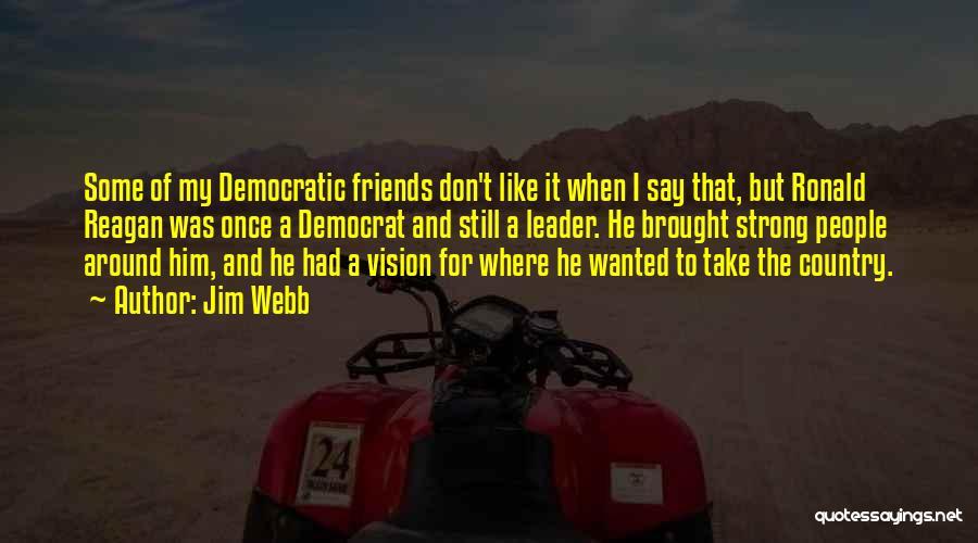 Jim Webb Quotes 632766