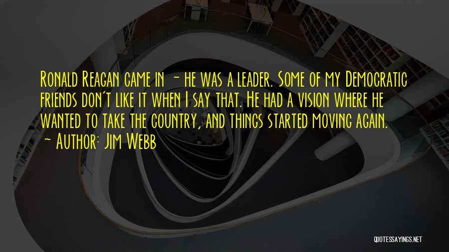 Jim Webb Quotes 779794