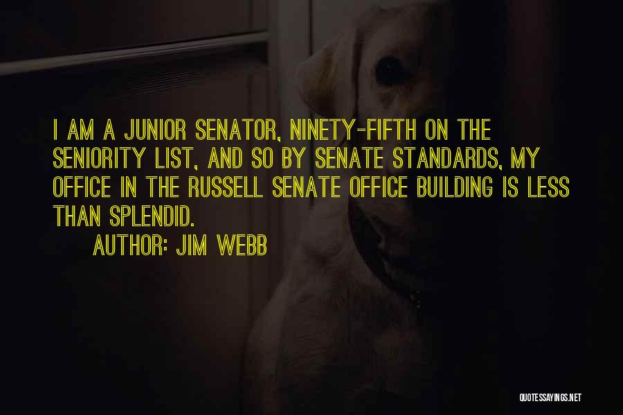 Jim Webb Quotes 847708