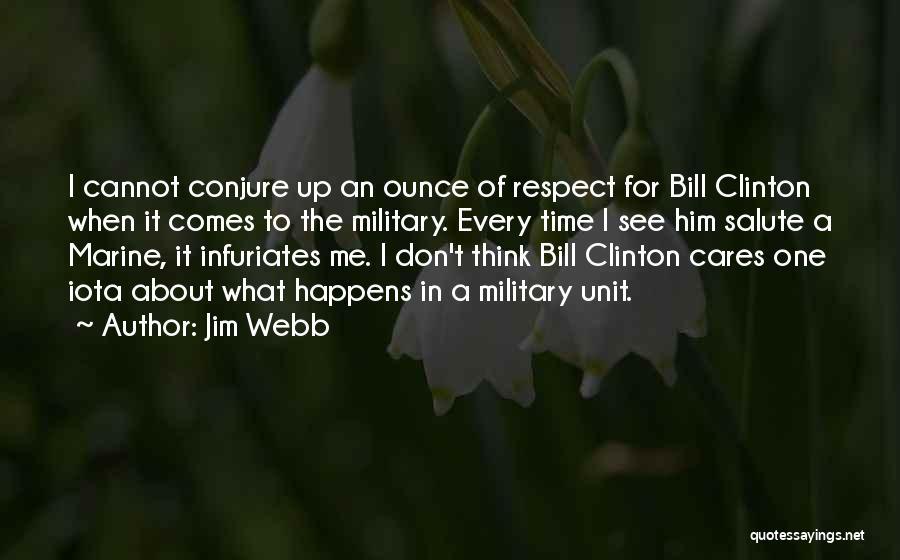 Jim Webb Quotes 876317