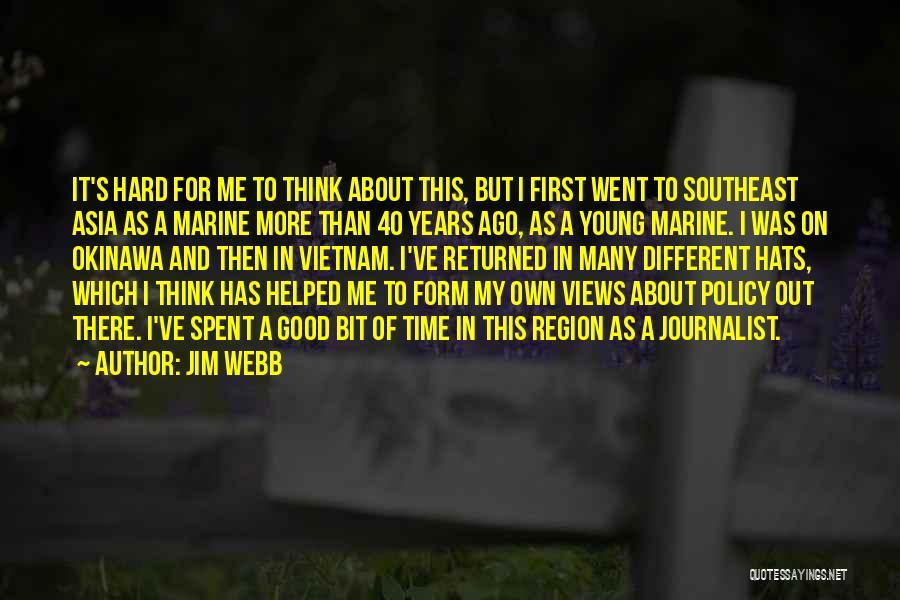 Jim Webb Quotes 908304