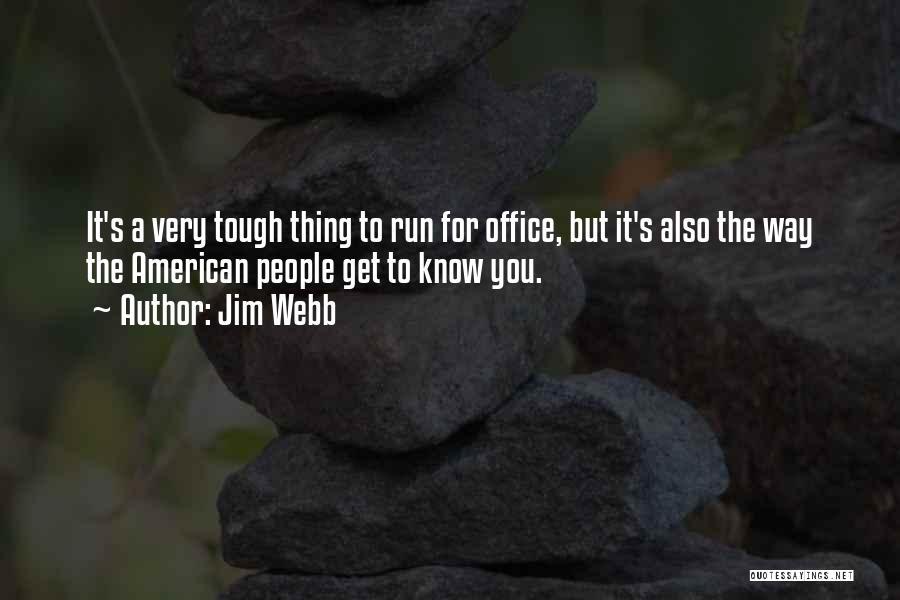 Jim Webb Quotes 969149