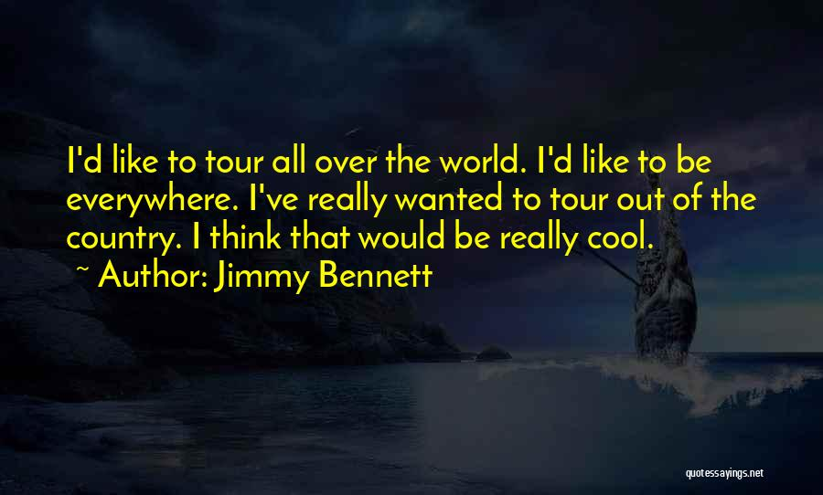 Jimmy Bennett Quotes 139186