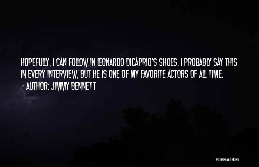 Jimmy Bennett Quotes 656081