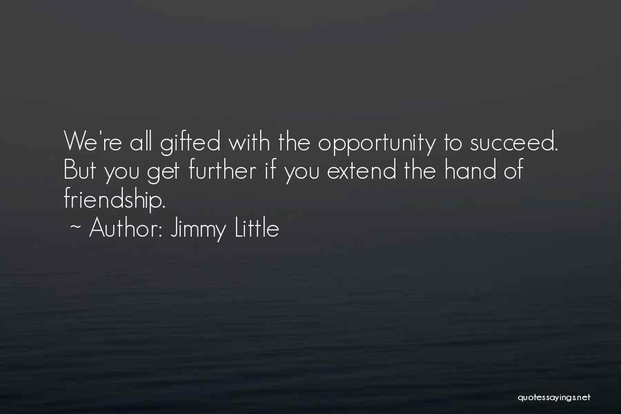 Jimmy Little Quotes 621201