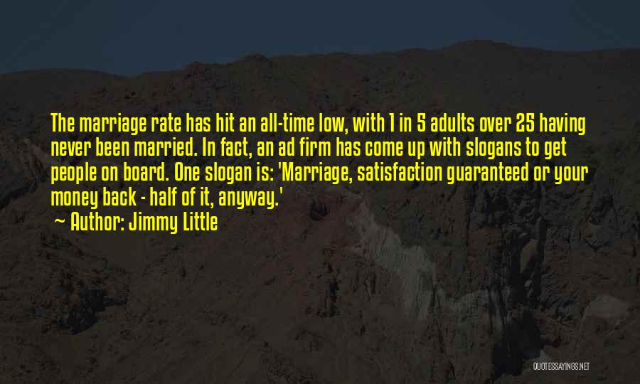 Jimmy Little Quotes 859544