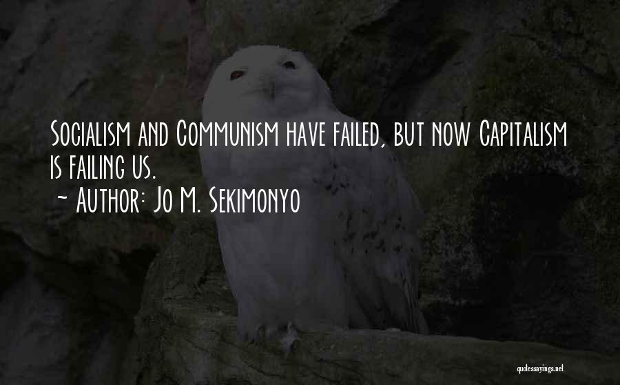 Jo M. Sekimonyo Quotes 390840