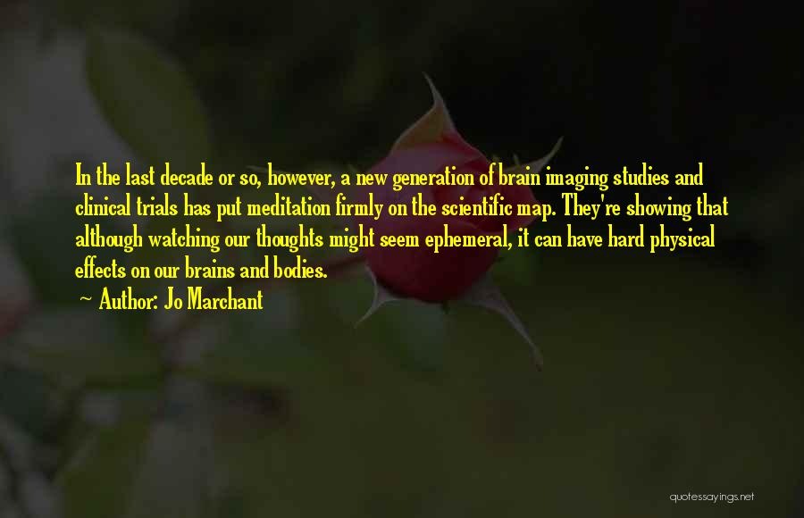 Jo Marchant Quotes 2162055