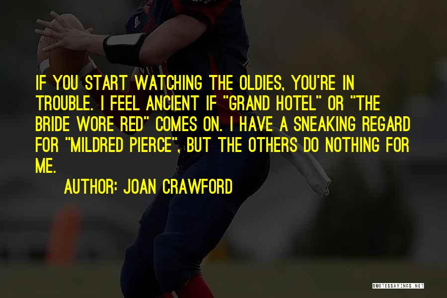 Joan Crawford Quotes 2215970