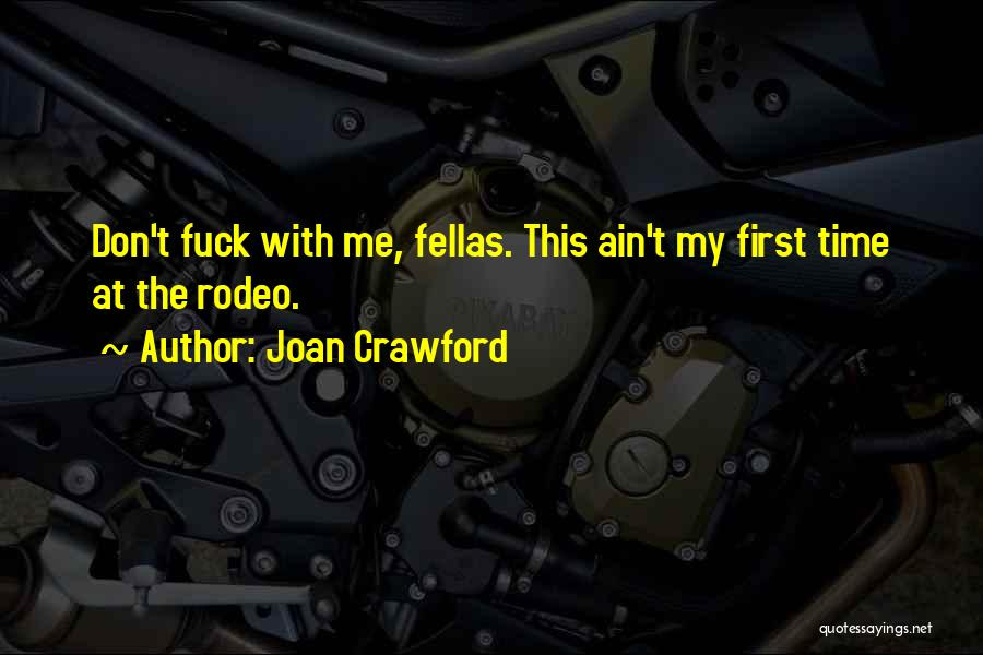 Joan Crawford Quotes 2231398