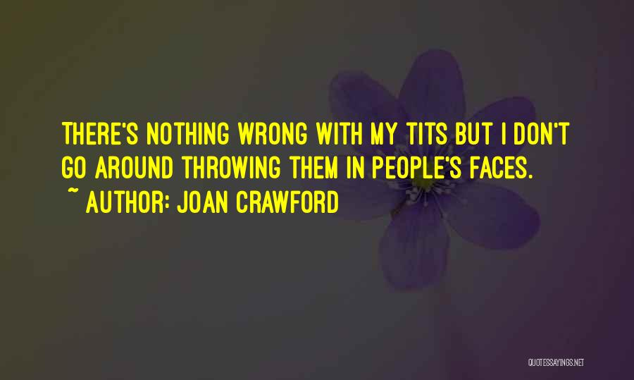 Joan Crawford Quotes 303212