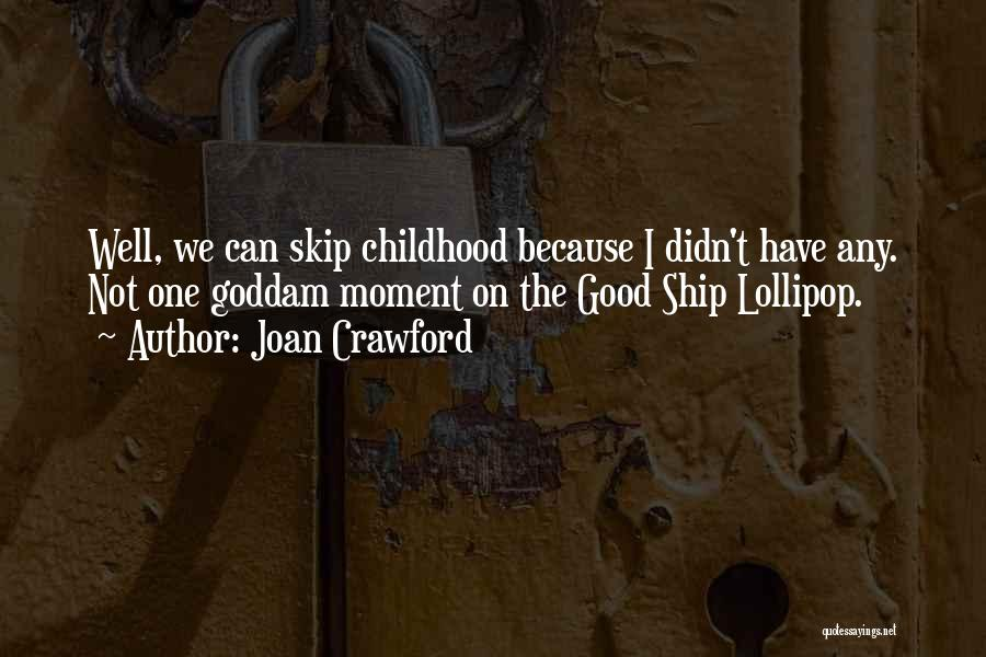 Joan Crawford Quotes 732619