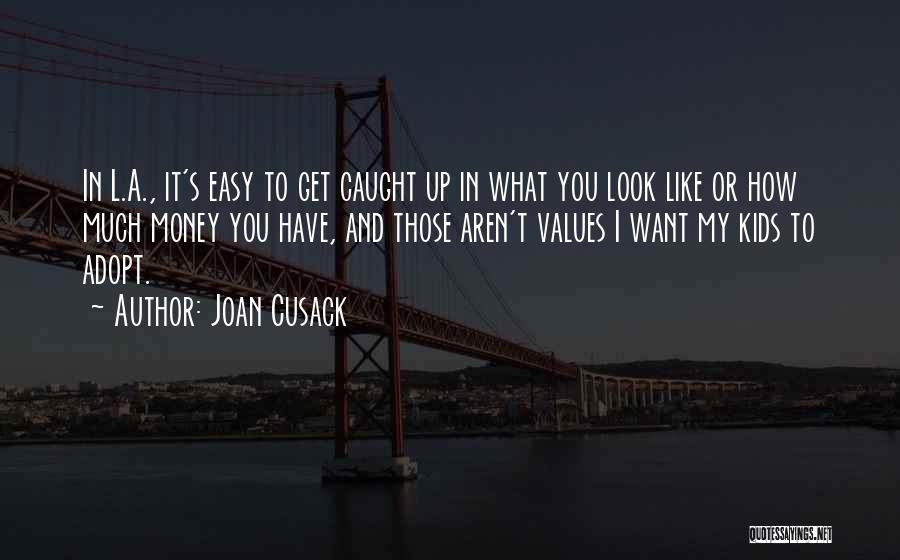 Joan Cusack Quotes 1027678