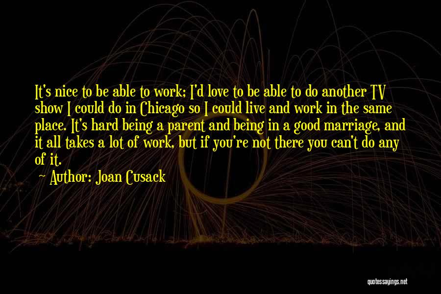 Joan Cusack Quotes 1732153
