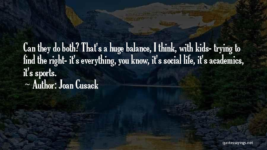 Joan Cusack Quotes 2033356