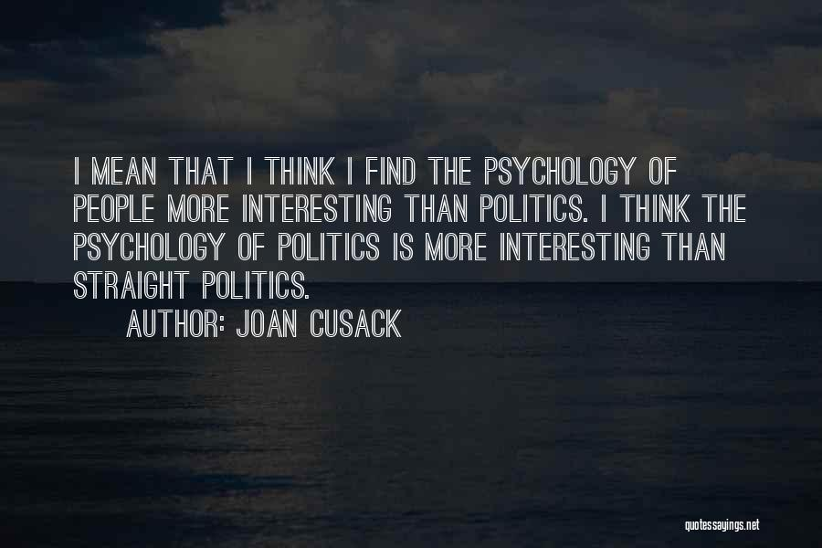 Joan Cusack Quotes 257370