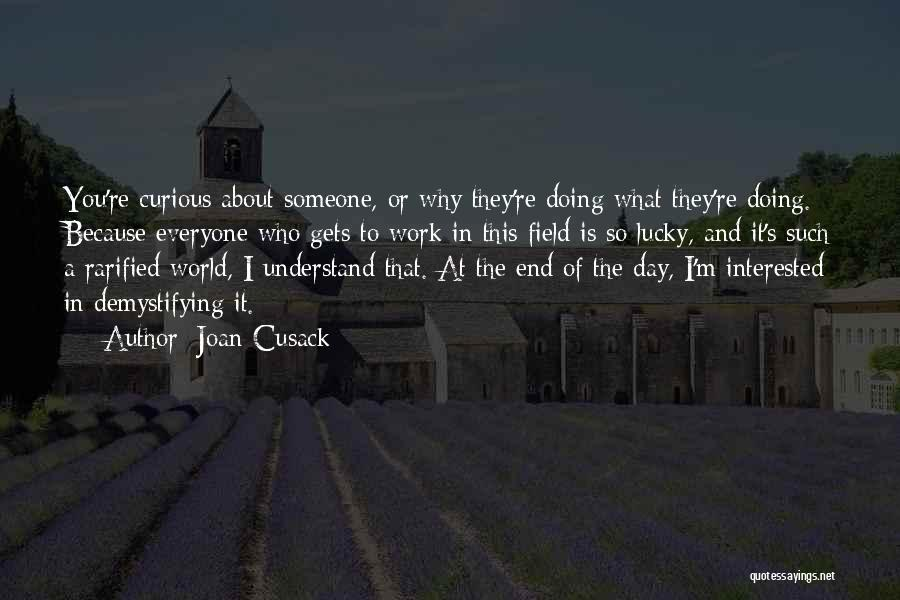 Joan Cusack Quotes 295408
