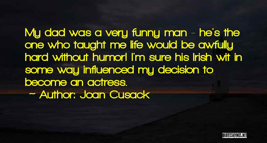 Joan Cusack Quotes 348437