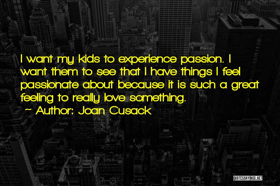 Joan Cusack Quotes 564371