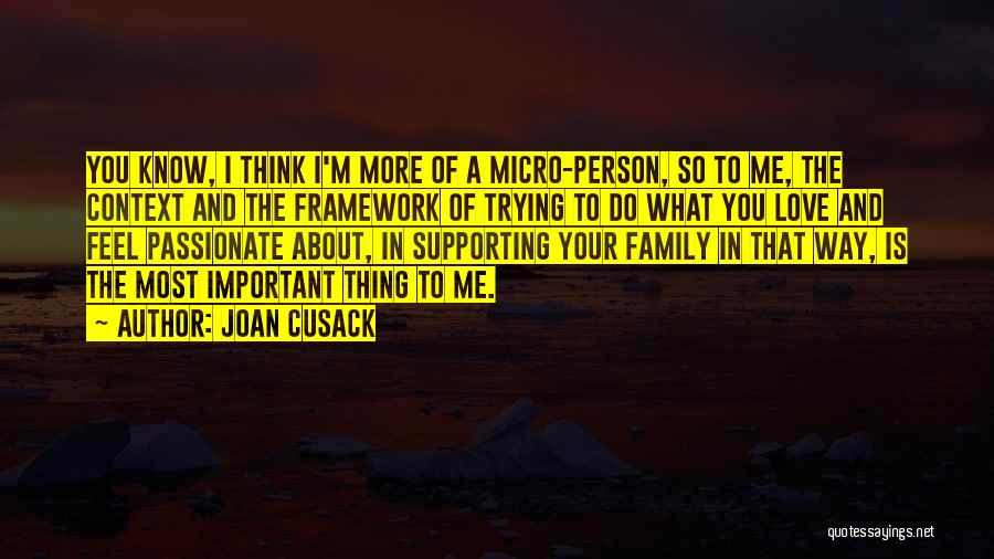 Joan Cusack Quotes 577461