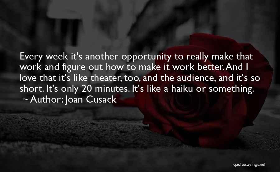 Joan Cusack Quotes 597604