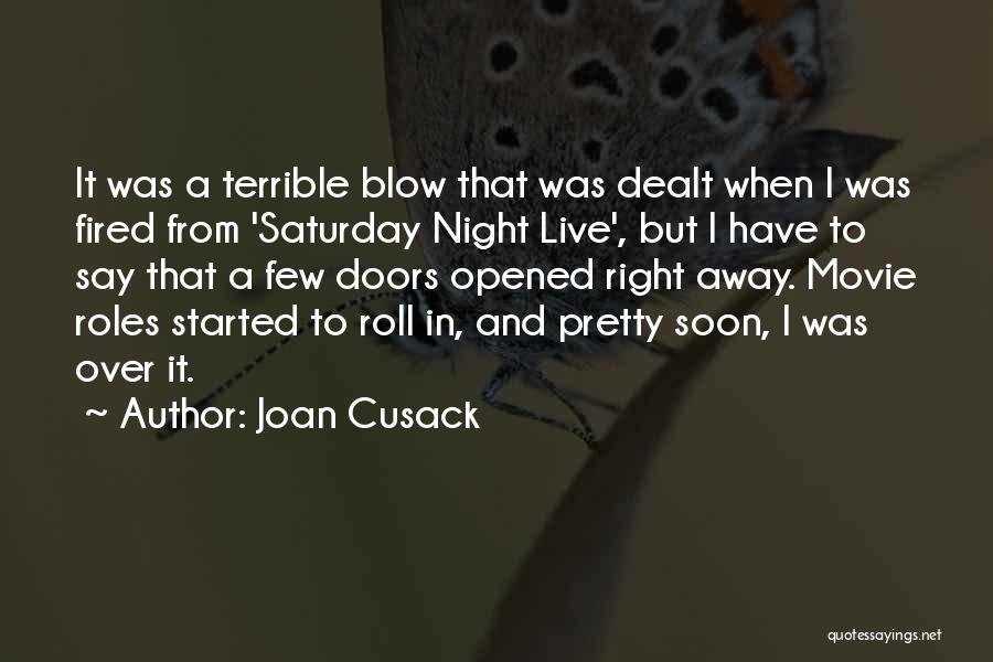 Joan Cusack Quotes 780308