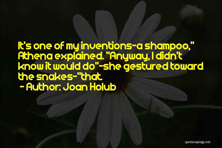 Joan Holub Quotes 878185