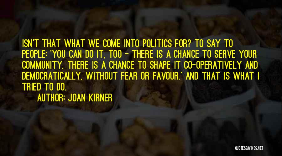 Joan Kirner Quotes 1142061
