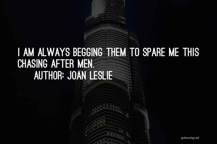 Joan Leslie Quotes 2116568