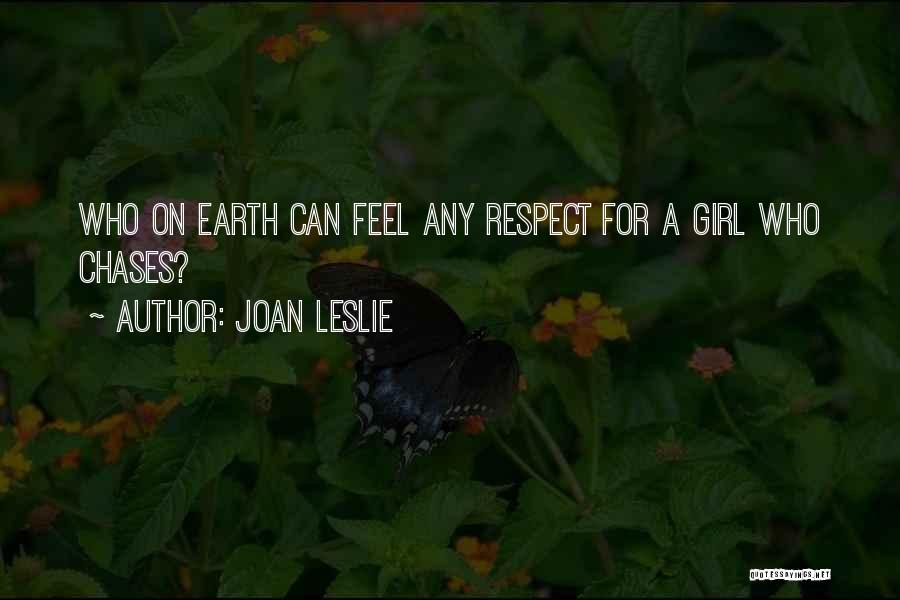Joan Leslie Quotes 2141094