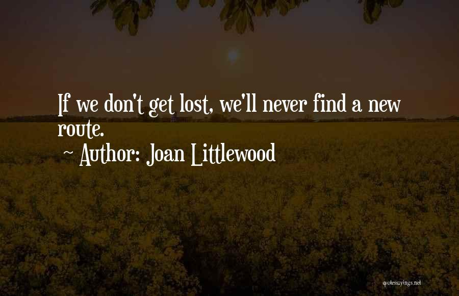 Joan Littlewood Quotes 1989087