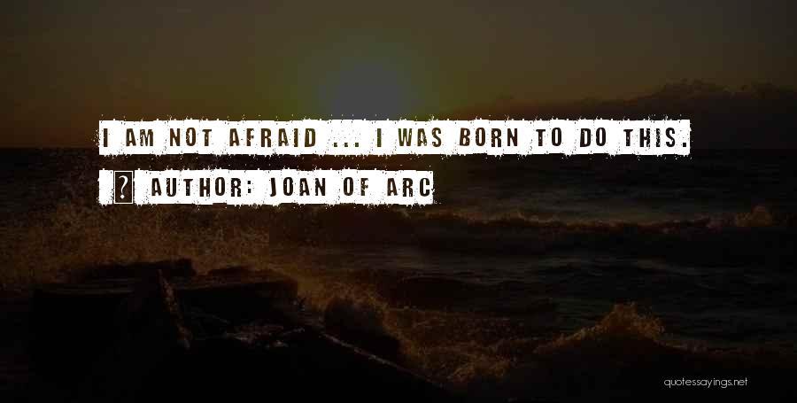 Joan Of Arc Quotes | Joan Of Arc Famous Quotes Sayings