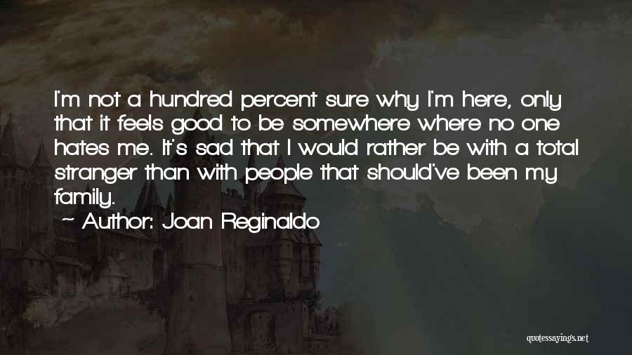 Joan Reginaldo Quotes 552008