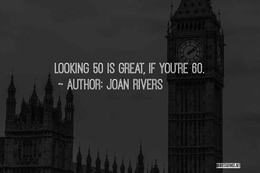 Joan Rivers Quotes 1175686