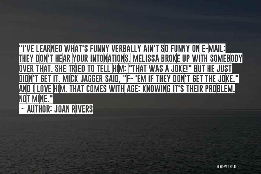 Joan Rivers Quotes 1868688