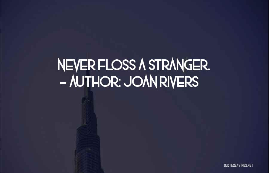 Joan Rivers Quotes 902530