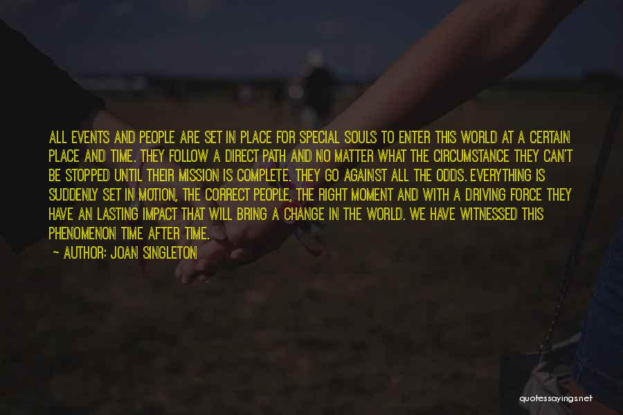 Joan Singleton Quotes 373522